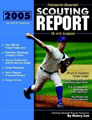 Rotisserie Baseball Scouting Report : NL only Leagues  2005 edition cover