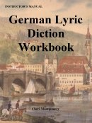 German Lyric Diction Workbook Student Manual 3rd 2005 (Student Manual, Study Guide, etc.) edition cover