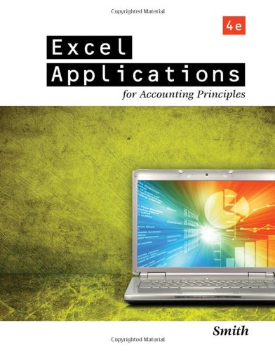Excel Applications for Accounting Principles  4th 2012 edition cover