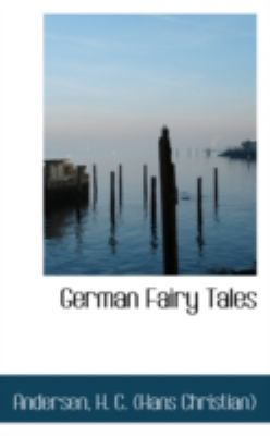 German Fairy Tales  N/A 9781113152565 Front Cover