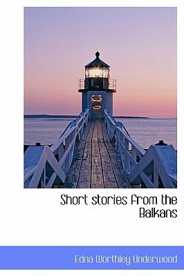 Short Stories from the Balkans N/A 9781116177565 Front Cover