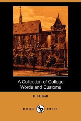 Collection of College Words and Customs  N/A 9781406515565 Front Cover