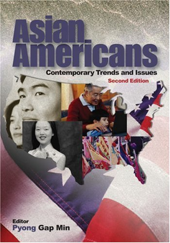 Asian Americans Contemporary Trends and Issues 2nd 2006 (Revised) edition cover
