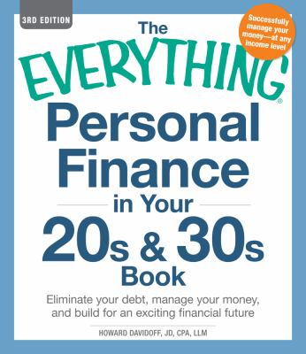 Personal Finance in Your 20s and 30s Book Eliminate Your Debt, Manage Your Money, and Build for an Exciting Financial Future 3rd 2012 edition cover