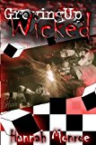 Growing up Wicked  N/A 9781492725565 Front Cover