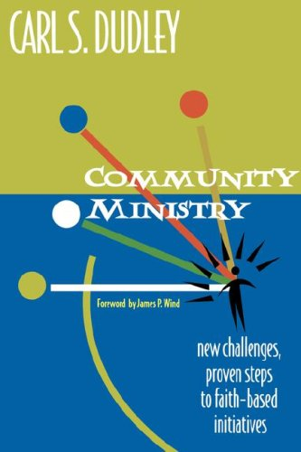 Community Ministry New Challenges, Proven Steps to Faith-Based Initiatives  2002 edition cover