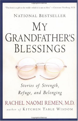 My Grandfather's Blessings Stories of Strength, Refuge and Belonging  2000 (Reprint) edition cover