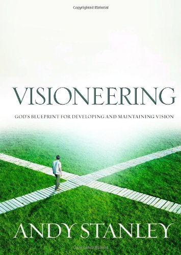 Visioneering God's Blueprint for Developing and Maintaining Personal Vision  1999 edition cover