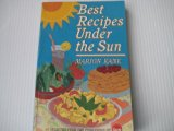 Best Recipes under the Sun N/A edition cover