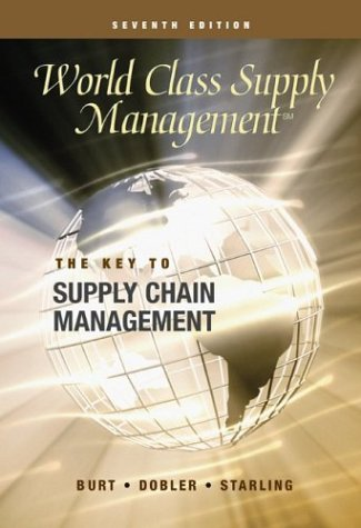 World Class Supply Management The Key to Supply Chain Management with Student CD (Cases) 7th 2003 (Revised) edition cover