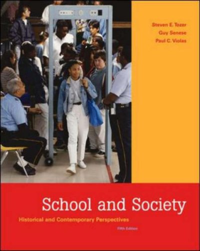 School and Society Historical and Contemporary Perspectives with PowerWeb and Timeline 5th 2006 (Revised) 9780072985566 Front Cover