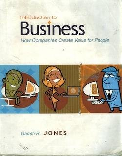 Introduction to Business : How Companies Create Value for People 1st 2007 edition cover