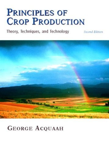 Principles of Crop Production Theory, Techniques, and Technology 2nd 2005 (Revised) edition cover