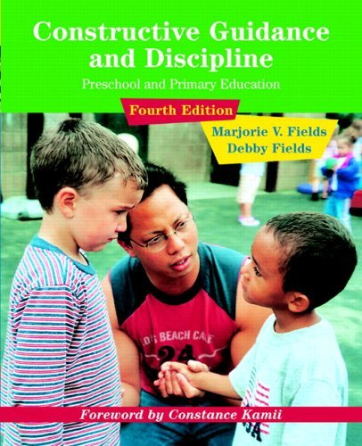 Constructive Guidance and Discipline for Early Childhood Education  4th 2006 (Revised) edition cover