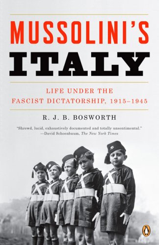 Mussolini's Italy Life under the Fascist Dictatorship, 1915-1945 N/A edition cover