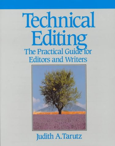 Technical Editing The Practical Guide for Editors and Writers N/A edition cover