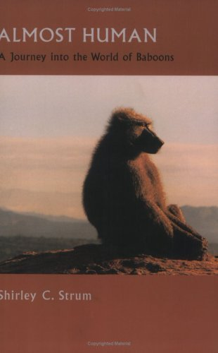 Almost Human A Journey into the World of Baboons  2001 edition cover