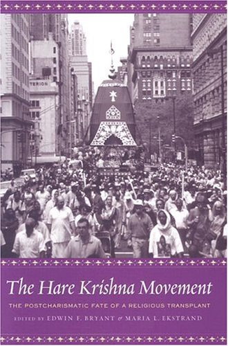 Hare Krishna Movement The Postcharismatic Fate of a Religious Transplant  2004 9780231122566 Front Cover