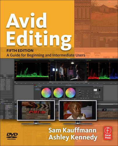 Avid Editing A Guide for Beginning and Intermediate Users 5th 2013 (Revised) edition cover
