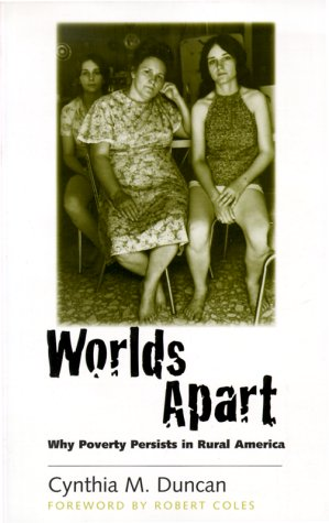 Worlds Apart Why Poverty Persists in Rural America  2000 edition cover