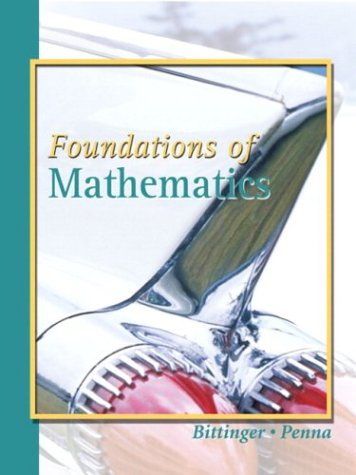 Foundations of Mathematics   2004 9780321168566 Front Cover