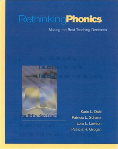 Rethinking Phonics Making the Best Teaching Decisions  2001 edition cover