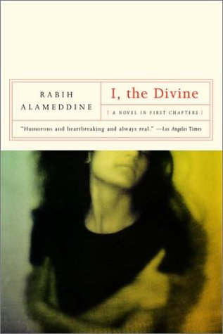I, the Divine A Novel in First Chapters Reprint edition cover