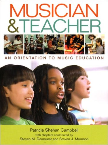 Musician and Teacher An Orientation to Music Education  2008 edition cover