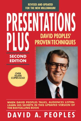 Presentations Plus David Peoples' Proven Techniques 2nd 1992 (Revised) 9780471559566 Front Cover