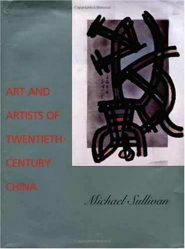 Art and Artists of Twentieth-Century China   1996 edition cover