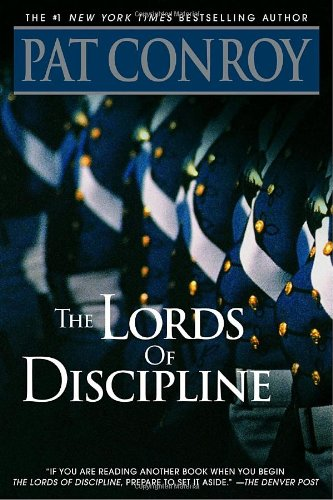 Lords of Discipline A Novel N/A 9780553381566 Front Cover