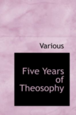 Five Years of Theosophy  2008 edition cover