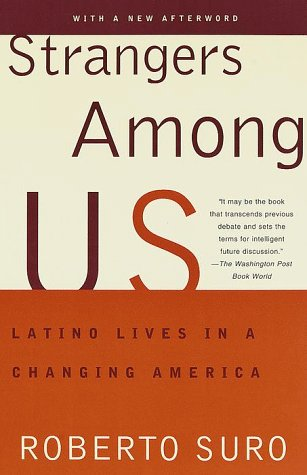 Strangers among Us Latino Lives in a Changing America N/A edition cover