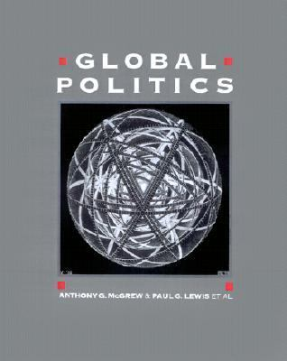 Global Politics Globalization and the Nation-State  1992 9780745607566 Front Cover