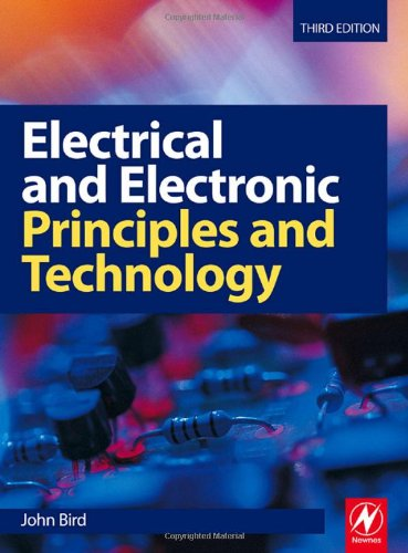 Electrical and Electronic Principles and Technology  3rd 2007 9780750685566 Front Cover