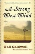 Strong West Wind A Memoir  2006 edition cover