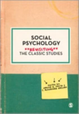 Social Psychology Revisiting the Classic Studies  2012 edition cover