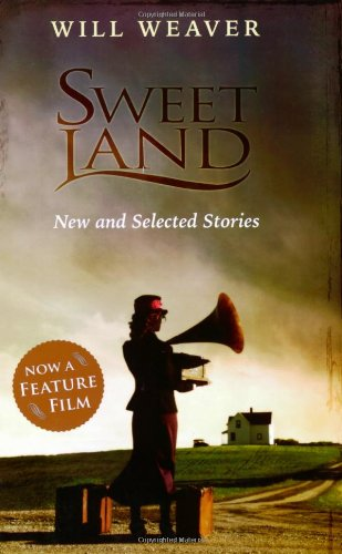Sweet Land New and Selected Stories  2006 9780873515566 Front Cover