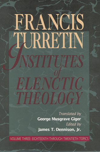 Institutes of Elenctic Theology N/A edition cover