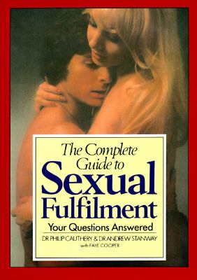 Complete Guide to Sexual Fulfillment  N/A 9780879753566 Front Cover