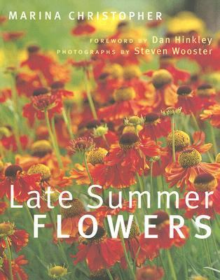 Late Summer Flowers   2006 9780881927566 Front Cover