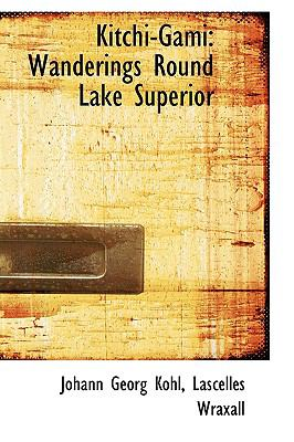 Kitchi-gami: Wanderings Round Lake Superior  2009 edition cover