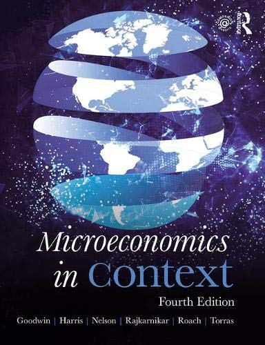 Microeconomics in Context  4th 2013 9781138314566 Front Cover