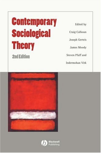 Contemporary Sociological Theory  2nd 2007 (Revised) edition cover