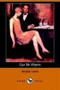 Our Mr. Wrenn The Romantic Adventures of a Gentle Man N/A 9781406505566 Front Cover
