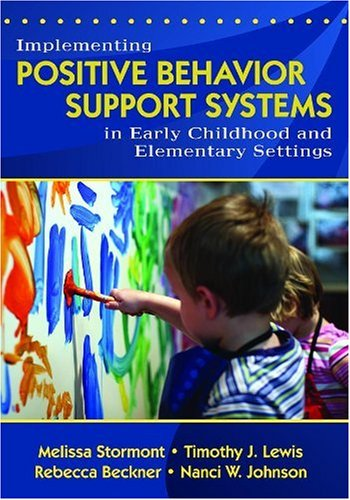 Implementing Positive Behavior Support Systems in Early Childhood and Elementary Settings   2008 edition cover
