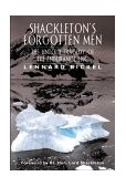 Shackleton's Forgotten Men The Untold Tragedy of the Endurance Epic  2000 9781560252566 Front Cover
