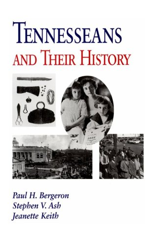 Tennesseans and Their History  N/A edition cover