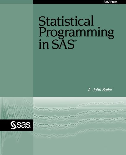Statistical Programming in SAS   2010 edition cover