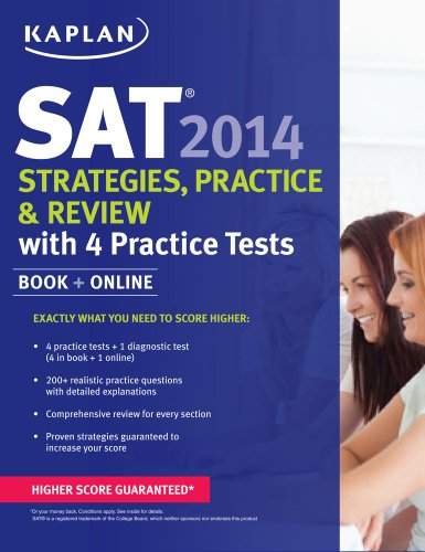 Kaplan SAT 2014 Strategies, Practice, and Review with 4 Practice Tests  2013 edition cover